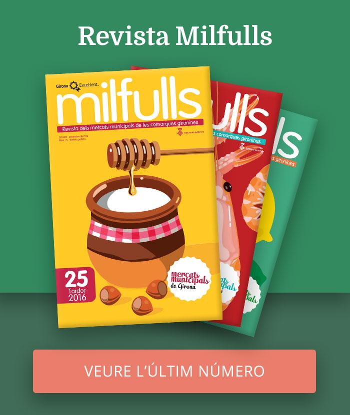Mira l'últim número de la Revista Milfulls