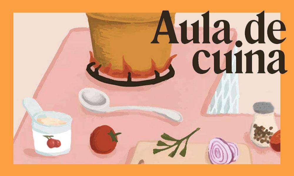 Aula de Cuina – Cursos de cuina al Mercat del Lleó d'abril a juliol de 2020